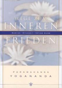 Innere Wege zum Frieden