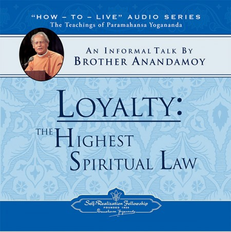 loyalty-the-highest-spiritual-law